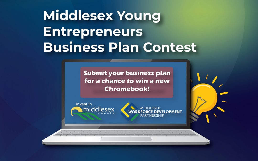 Middlesex Workforce Development Partnership launches the Middlesex Young Entrepreneurs Business Plan Contest
