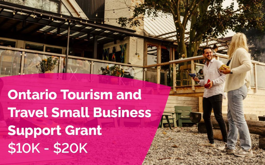 Applications open for the Ontario Tourism and Travel Small Business Support Grant